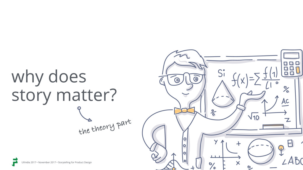 why does  story matter? the theory part UXIndi...