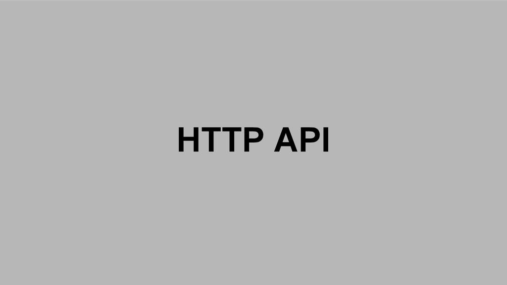 HTTP API