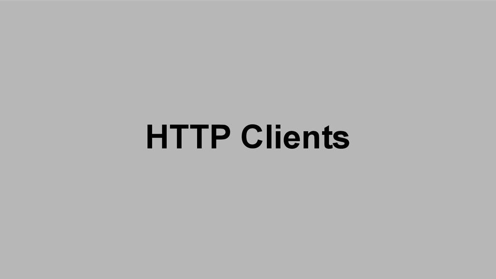 HTTP Clients