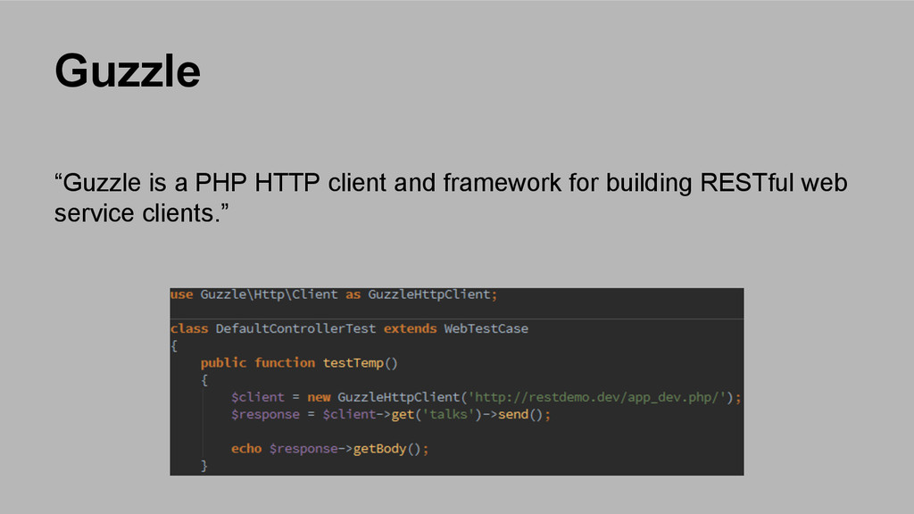 """Guzzle """"Guzzle is a PHP HTTP client and framewo..."""