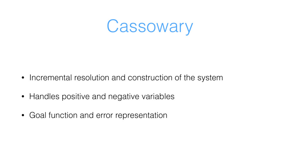 Cassowary • Incremental resolution and construc...