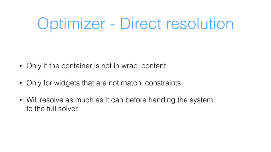 Optimizer - Direct resolution • Only if the con...