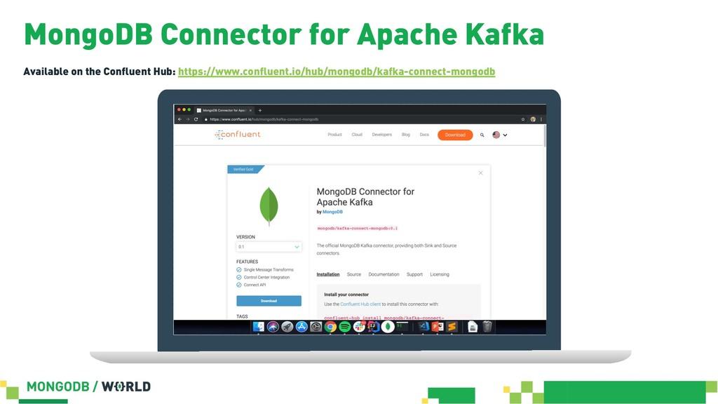 MongoDB Connector for Apache Kafka Available on...