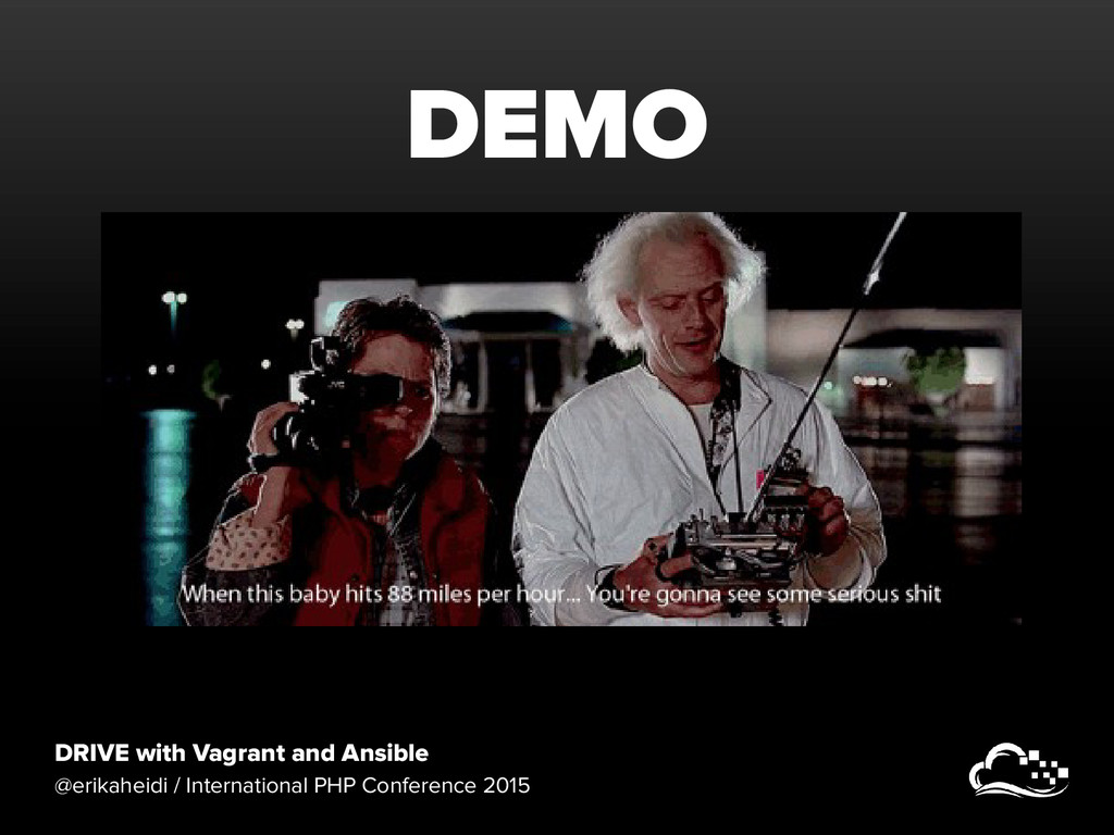 DRIVE with Vagrant and Ansible @erikaheidi / In...