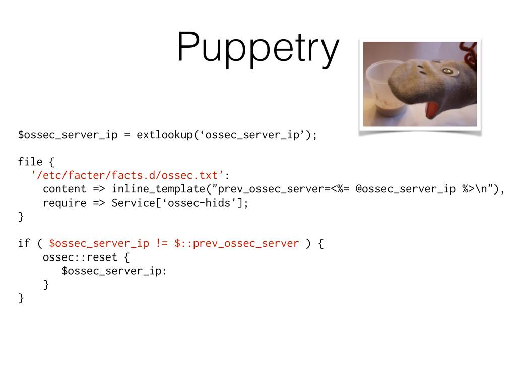 Puppetry $ossec_server_ip = extlookup('ossec_se...
