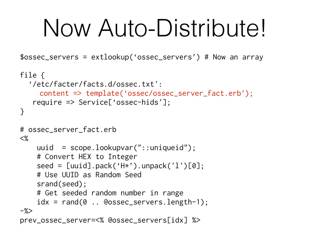 "Now Auto-Distribute! "" $ossec_servers = extlook..."