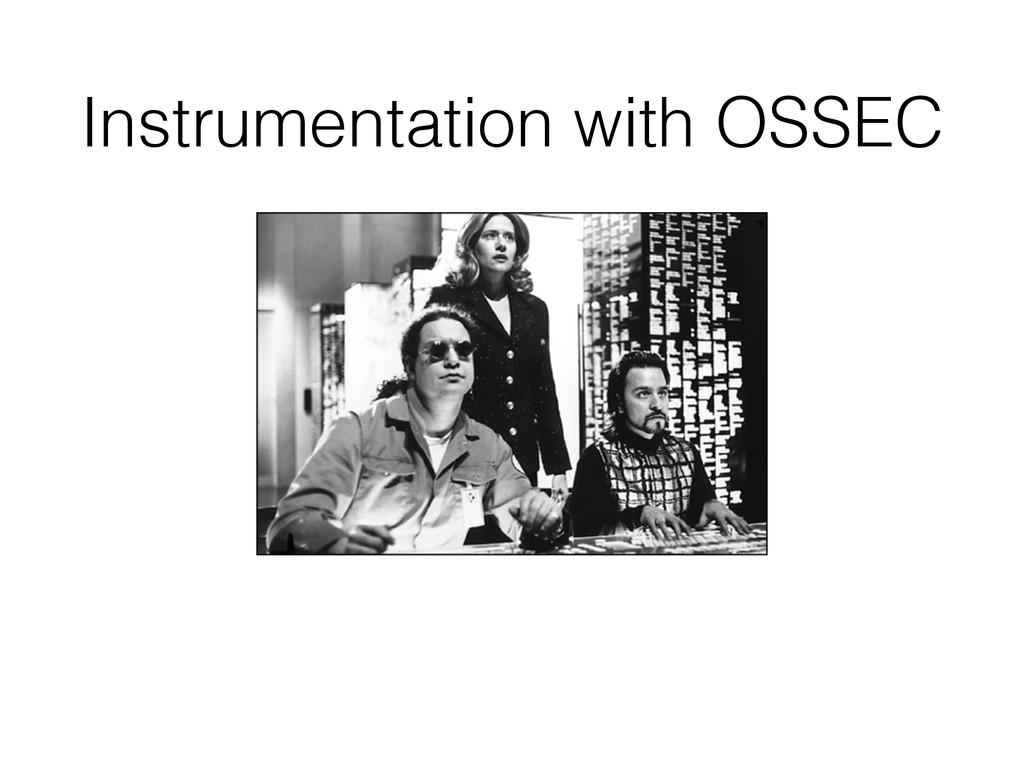 Instrumentation with OSSEC