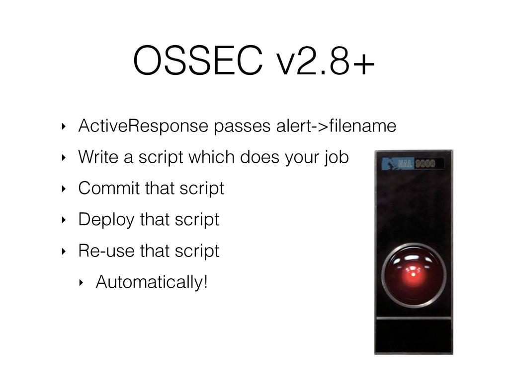 OSSEC v2.8+ ‣ ActiveResponse passes alert->filen...