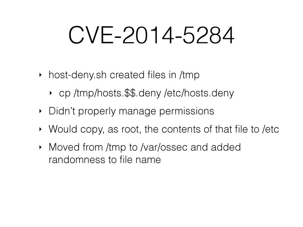 CVE-2014-5284 ‣ host-deny.sh created files in /t...