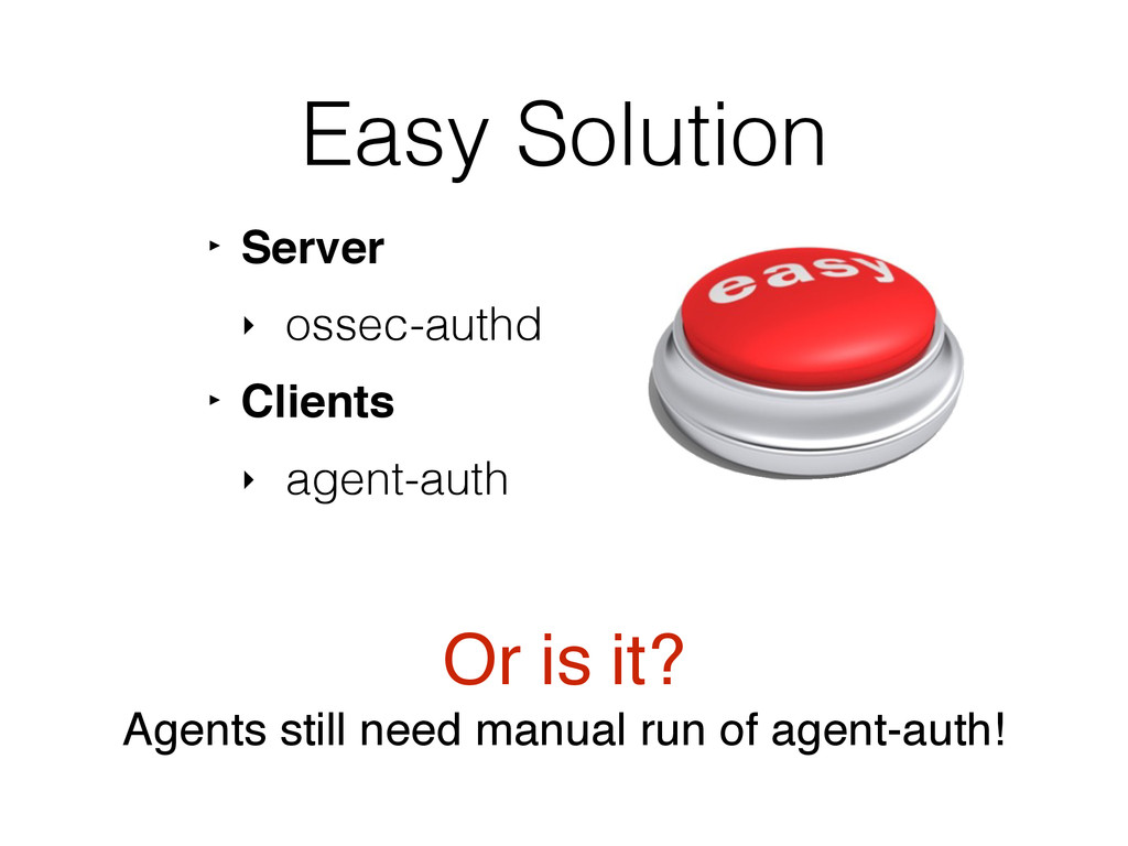 """Easy Solution ‣ Server"""" ‣ ossec-authd ‣ Clients..."""