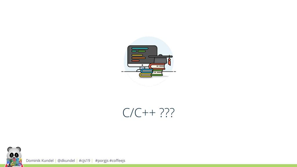 Dominik Kundel | @dkundel | #cjs19 | #porgjs #c...