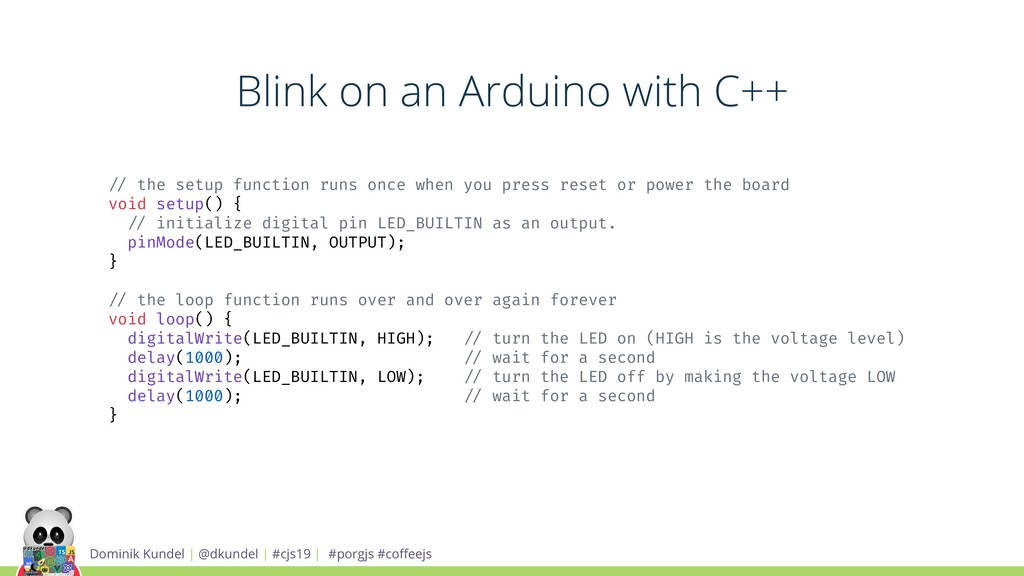 Blink on an Arduino with C++ Dominik Kundel | @...