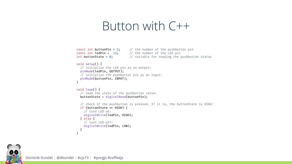 Button with C++ Dominik Kundel | @dkundel | #cj...