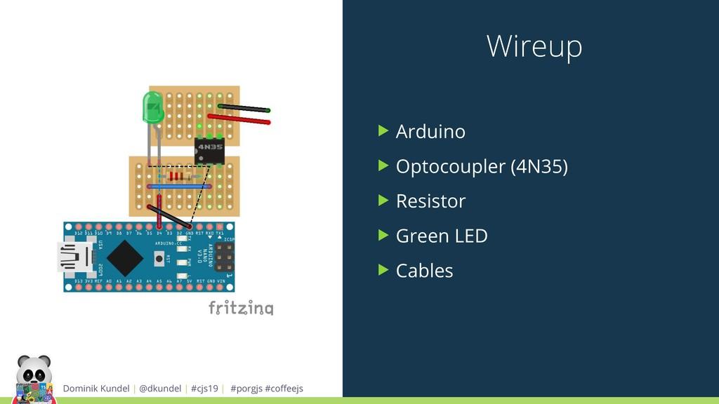 Wireup ▶ Arduino ▶ Optocoupler (4N35) ▶ Resisto...