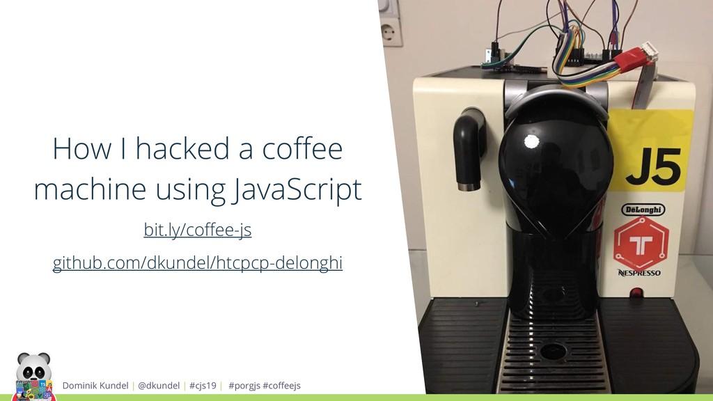 How I hacked a coffee machine using JavaScript b...