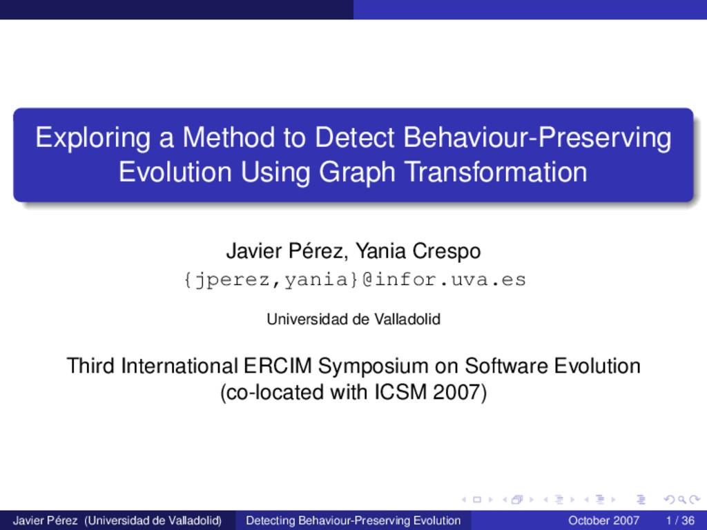 Exploring a Method to Detect Behaviour-Preservi...