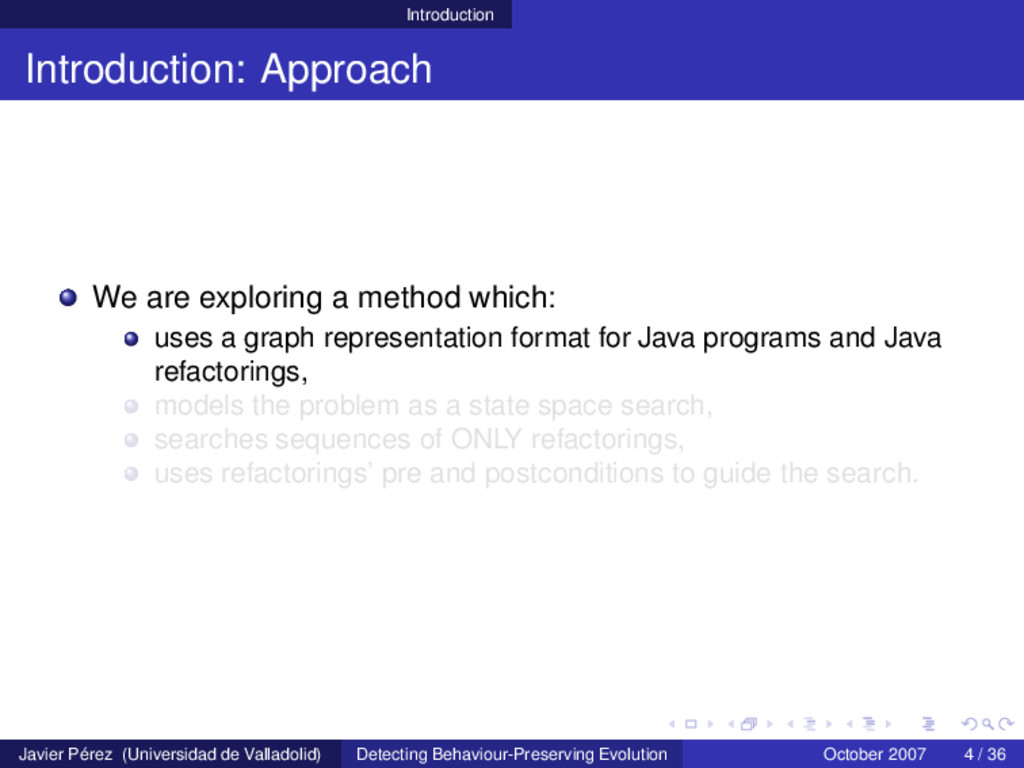 Introduction Introduction: Approach We are expl...