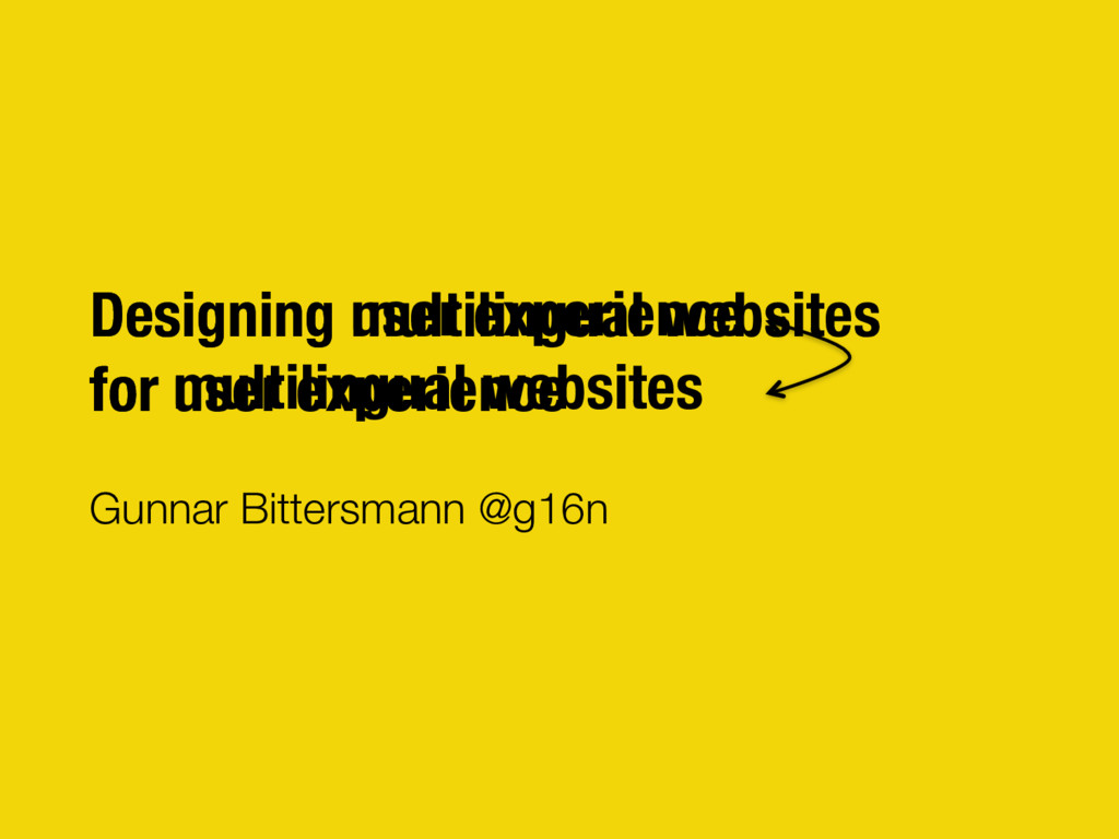 Designing user experience for multilingual Web...
