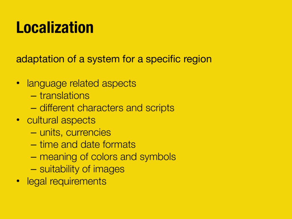 Localization adaptation of a system for a speci...