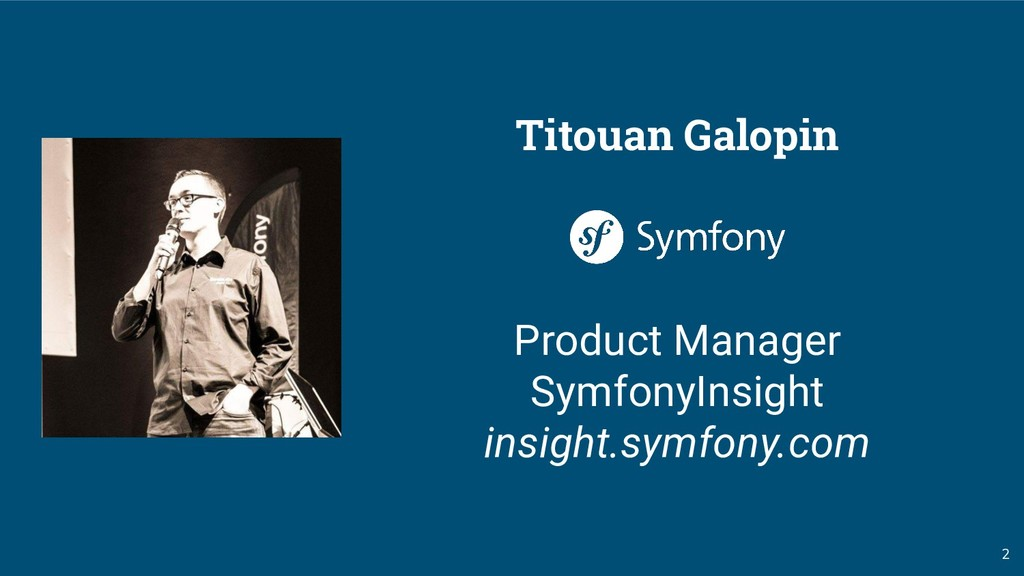 2 Titouan Galopin Product Manager SymfonyInsigh...
