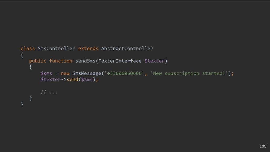 105 class SmsController extends AbstractControl...