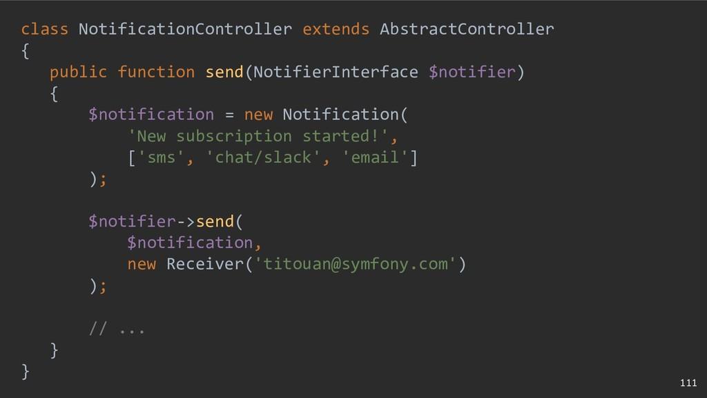 111 class NotificationController extends Abstra...