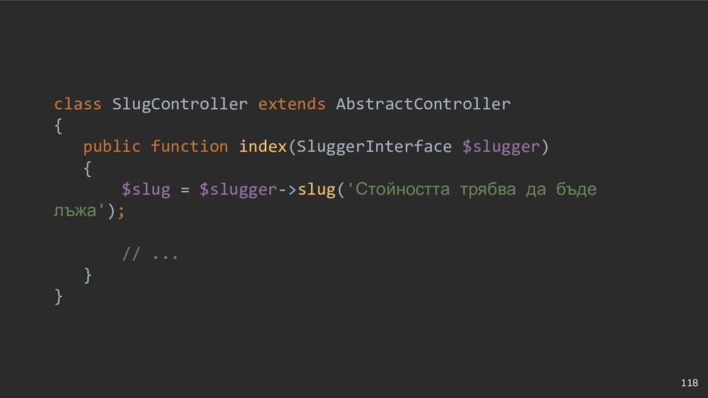 118 class SlugController extends AbstractContro...