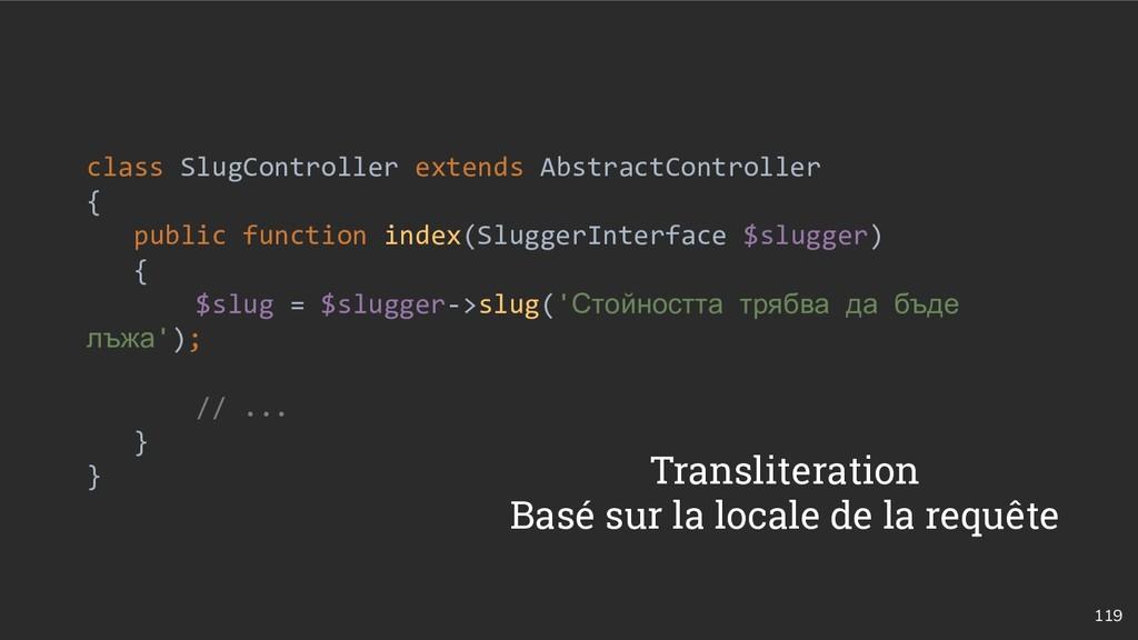 119 class SlugController extends AbstractContro...