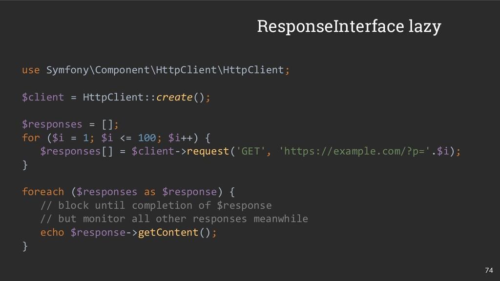 74 use Symfony\Component\HttpClient\HttpClient;...