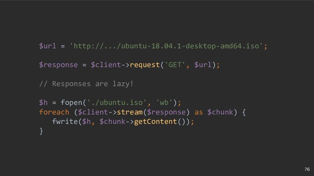 76 $url = 'http://.../ubuntu-18.04.1-desktop-am...