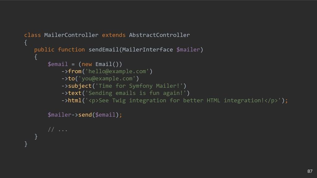 87 class MailerController extends AbstractContr...