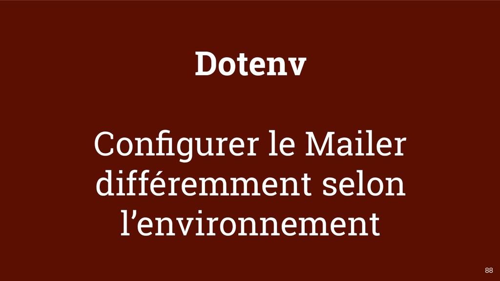 88 Dotenv Configurer le Mailer différemment selo...