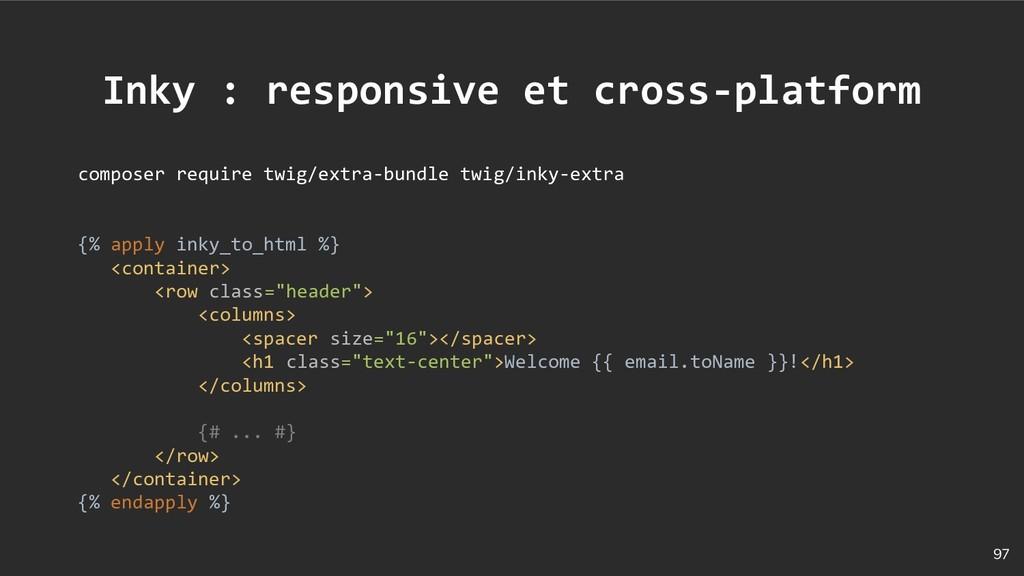 97 Inky : responsive et cross-platform composer...