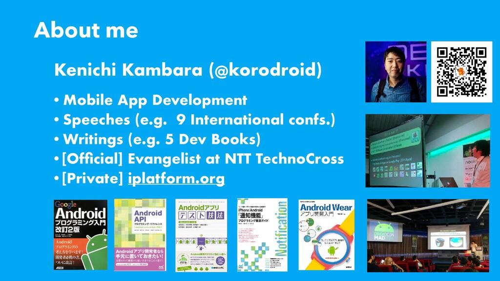 About me •Mobile App Development •Speeches (e.g...