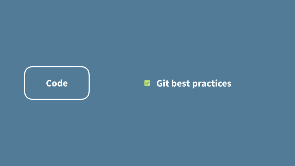 Code Git best practices
