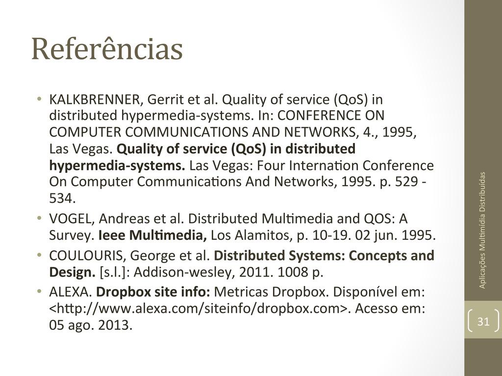 Referências  • KALKBRENNER, Gerrit et...