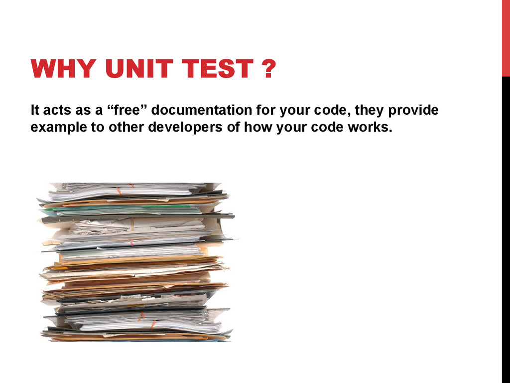 """WHY UNIT TEST ? It acts as a """"free"""" documentati..."""