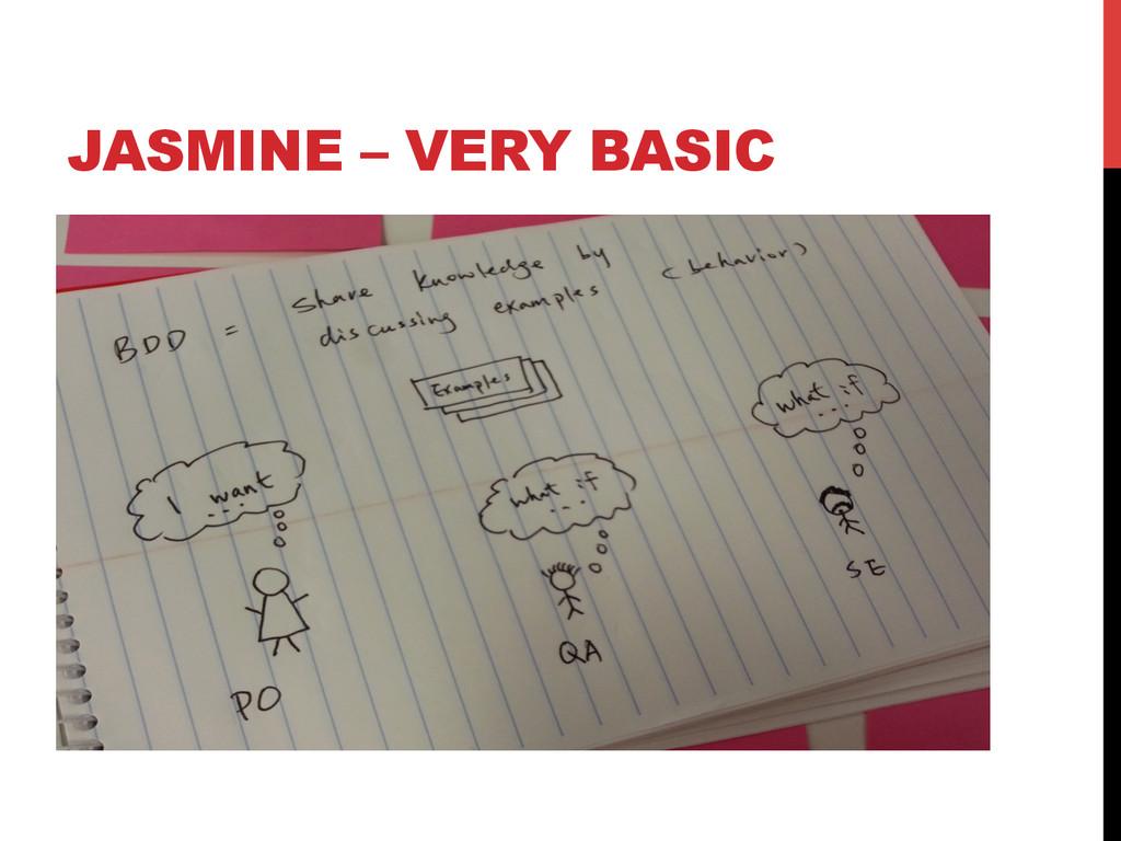 JASMINE – VERY BASIC