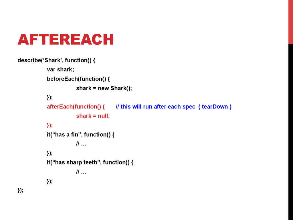 AFTEREACH describe('Shark', function() { var sh...