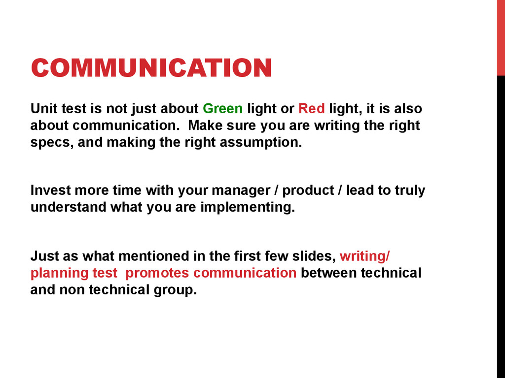 COMMUNICATION Unit test is not just about Green...