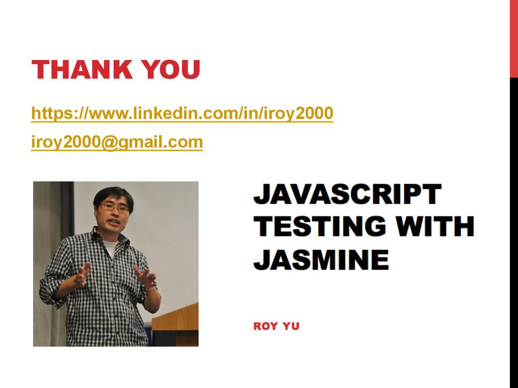 THANK YOU https://www.linkedin.com/in/iroy2000 ...