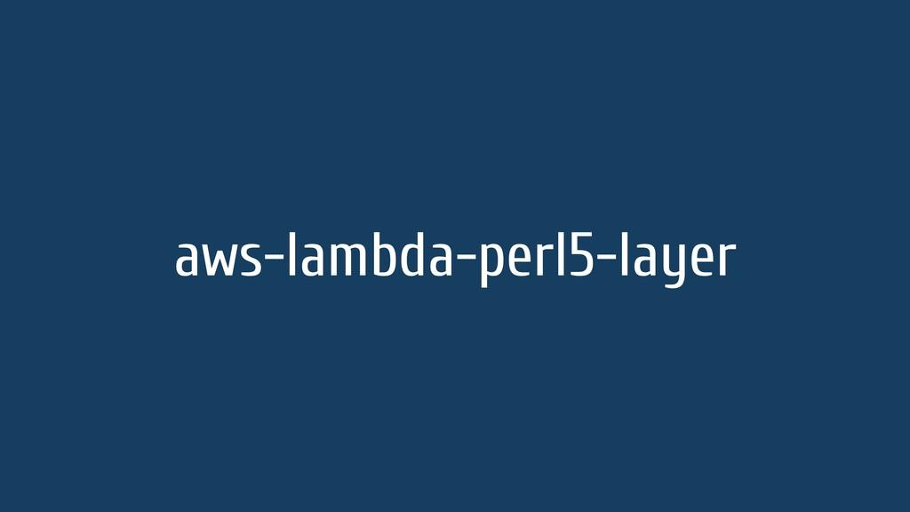 aws-lambda-perl5-layer