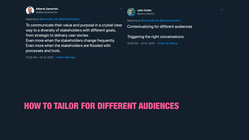 HOW TO TAILOR FOR DIFFERENT AUDIENCES