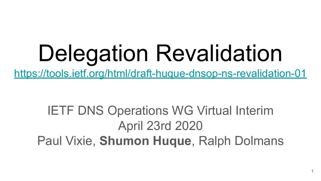 Delegation Revalidation https://tools.ietf.org/...