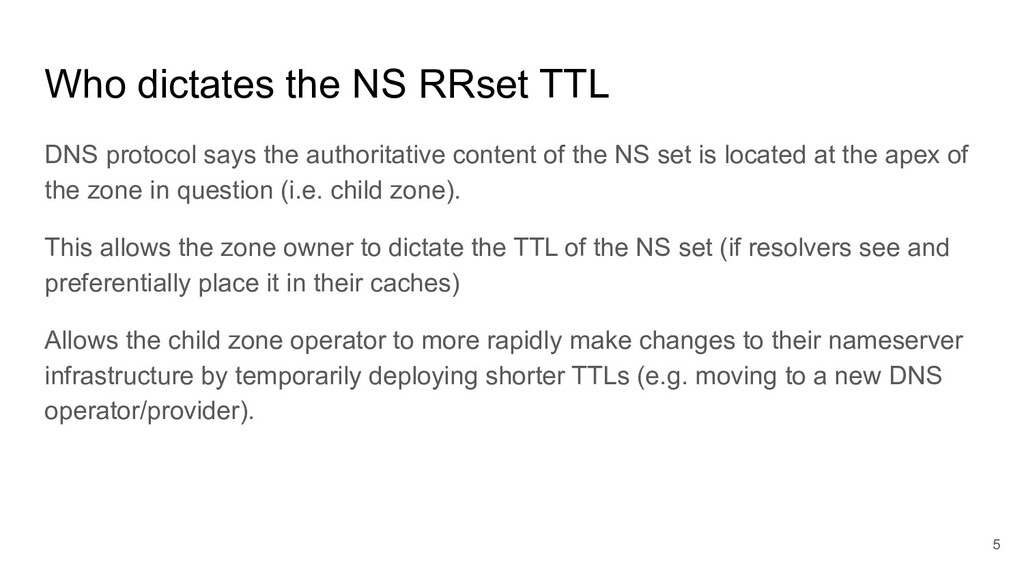 Who dictates the NS RRset TTL DNS protocol says...