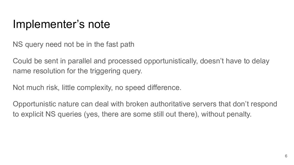 Implementer's note NS query need not be in the ...