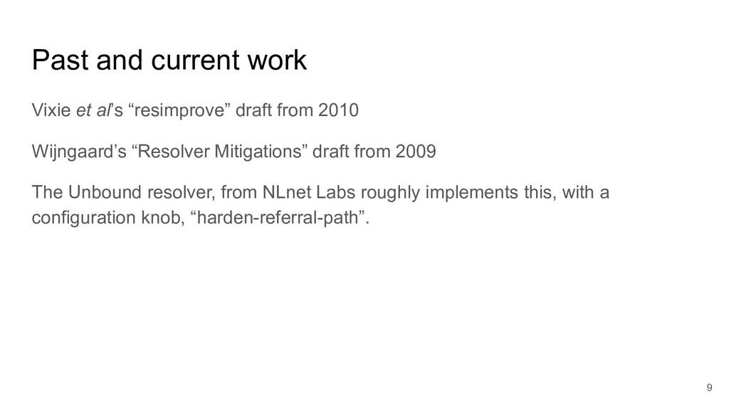 "Past and current work Vixie et al's ""resimprove..."