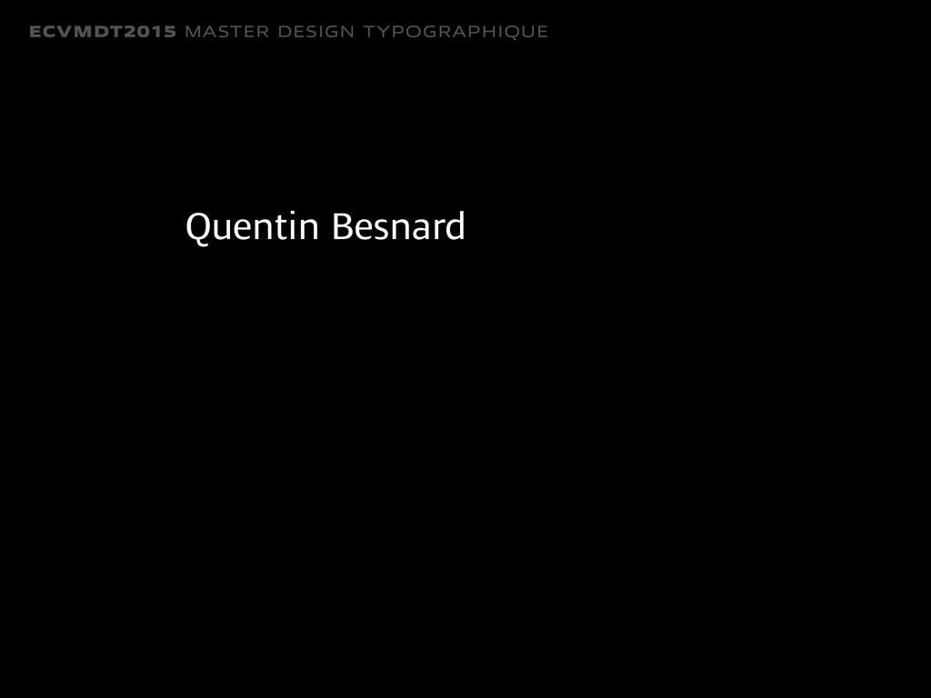 ECVMDT2015 MASTER DESIGN TYPOGRAPHIQUE Quentin ...