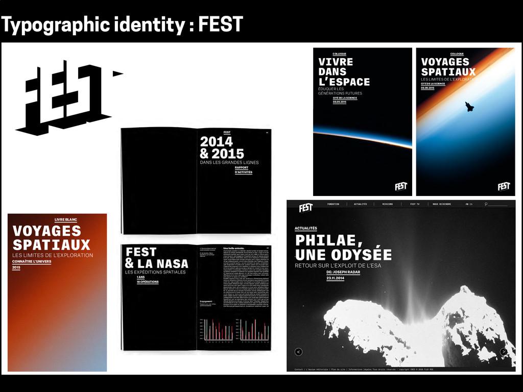 Typographic identity : FEST VOYAGES SPATIAUX LE...