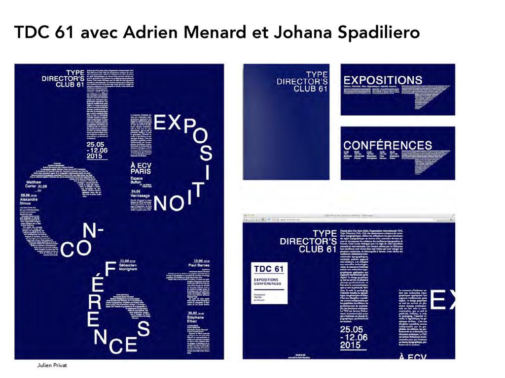 Julien Privat TDC 61 avec Adrien Menard et Joha...